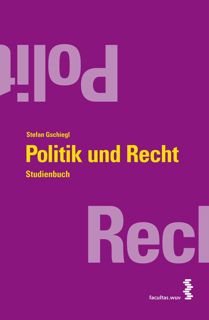 Politik und Recht als eBook Download von Stefan...