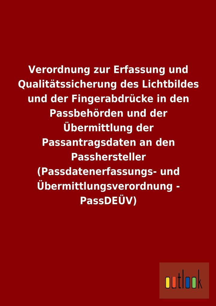 Verordnung zur Erfassung und Qualitätssicherung...