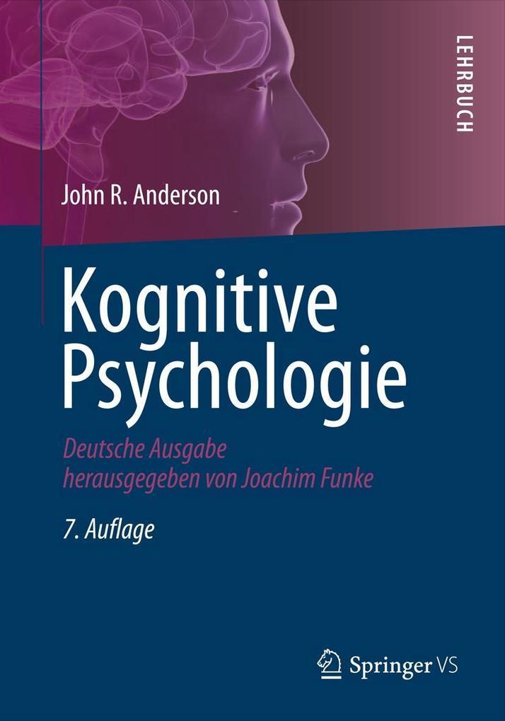 Kognitive Psychologie als Buch von John Robert ...