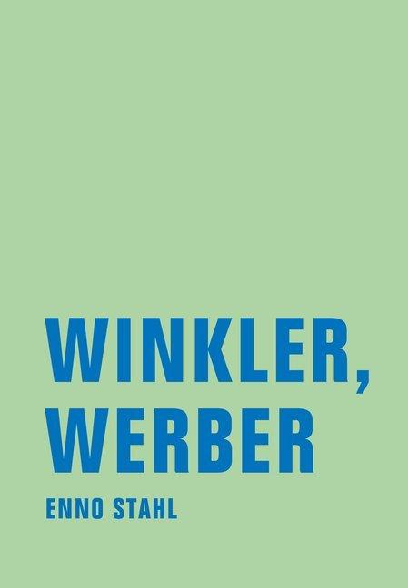 Winkler, Werber als Buch von Enno Stahl