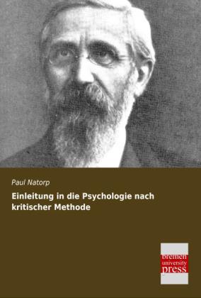 Einleitung in die Psychologie nach kritischer M...