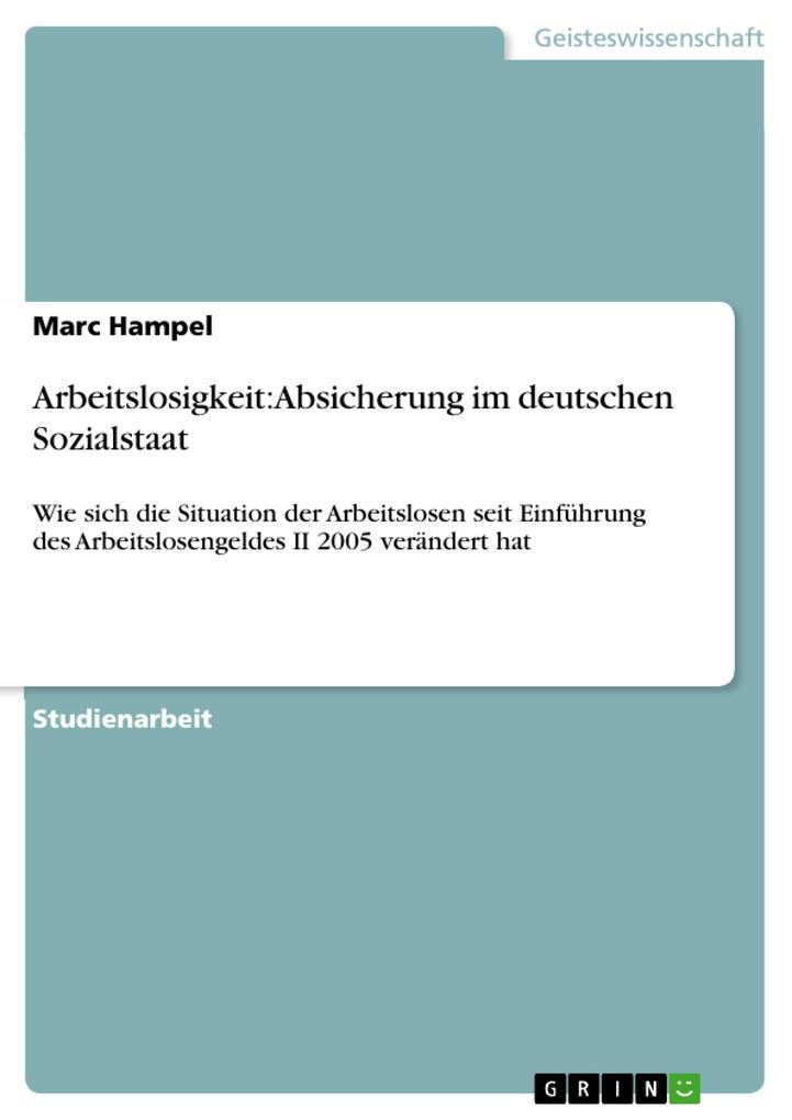 Arbeitslosigkeit: Absicherung im deutschen Sozi...