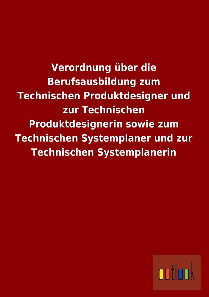 Verordnung über die Berufsausbildung zum Techni...
