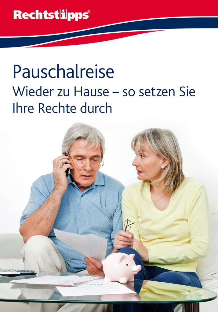 Vorschaubild von Pauschalreise: Wieder zu Hause - so setzen Sie Ihre Rechte durch als eBook Download von N.N