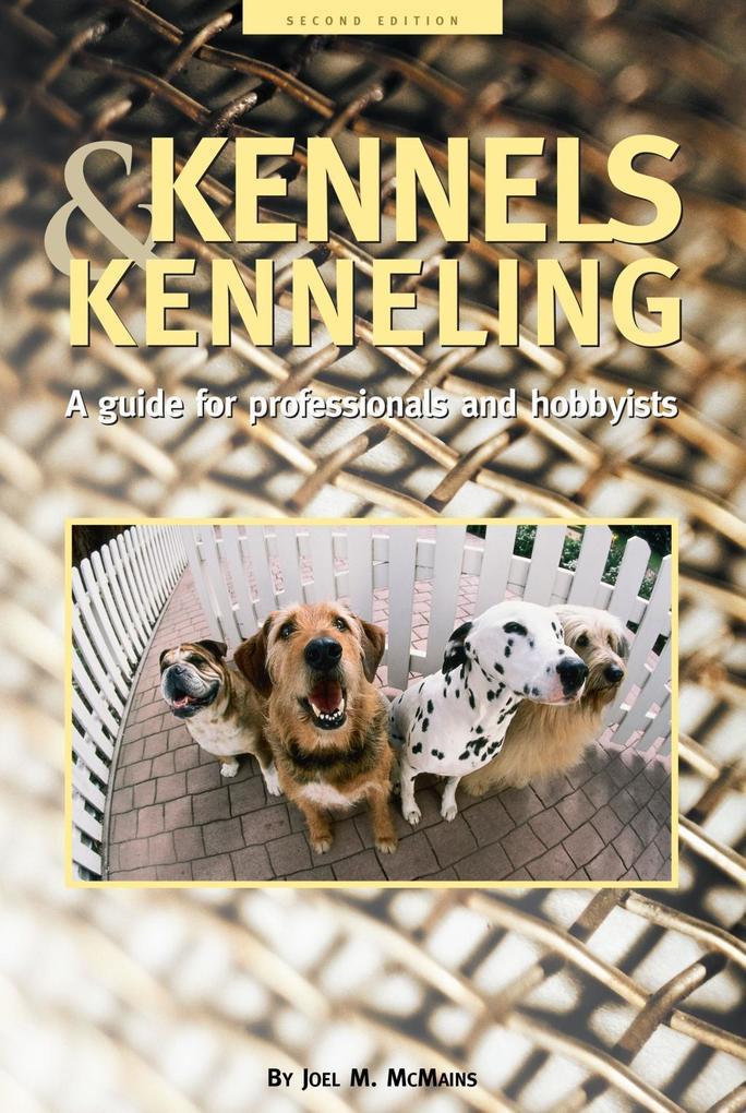 Kennels and Kenneling als eBook Download von Jo...
