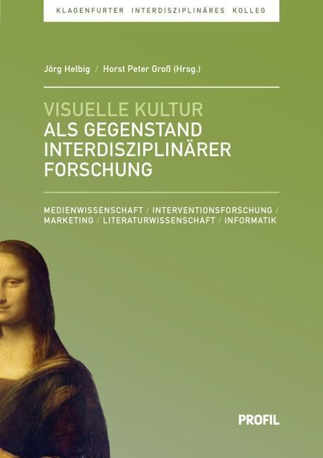 Visuelle Kultur als Gegenstand interdisziplinär...