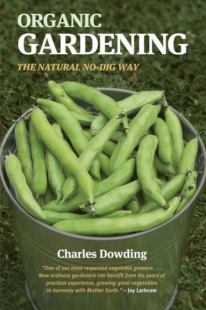 Organic Gardening als eBook Download von Charle...