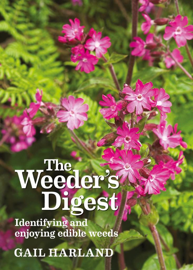 The Weeder´s Digest als eBook Download von Gail...