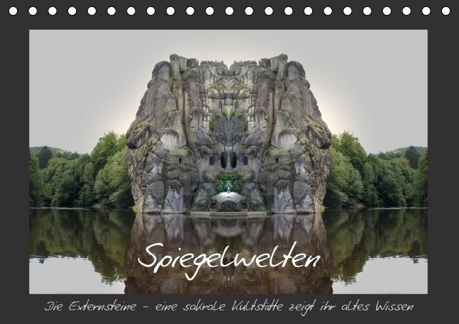Spiegelwelten - die Externsteine (Tischkalender...