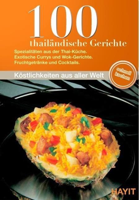 100 thailändische Gerichte als eBook Download v...