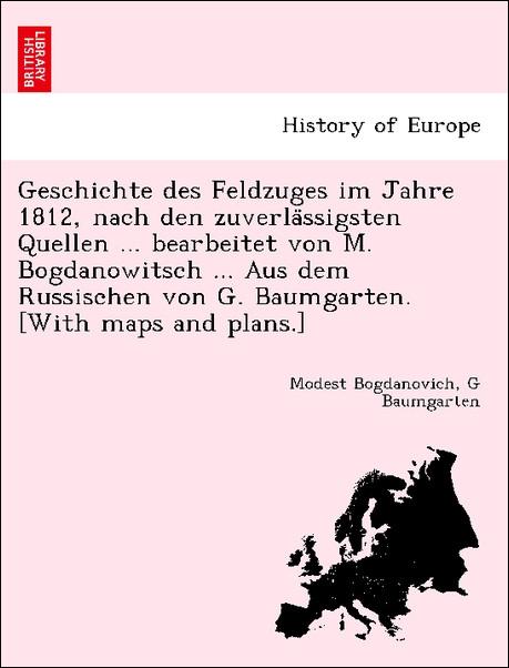 Geschichte des Feldzuges im Jahre 1812, nach de...