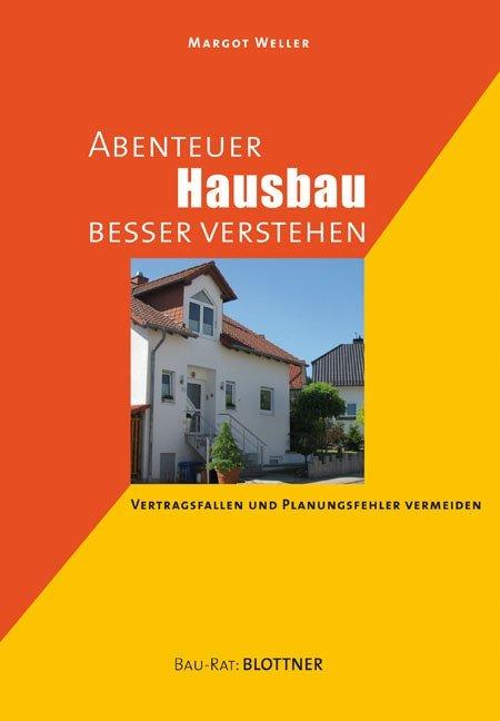 Abenteuer Hausbau besser verstehen als Buch von...