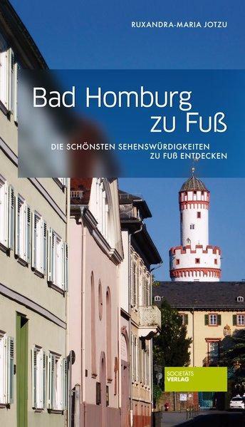 Bad Homburg zu Fuß als Buch von Ruxandra-Maria ...