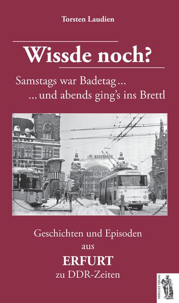 Geschichten und Episoden aus ERFURT zu DDR-Zeit...
