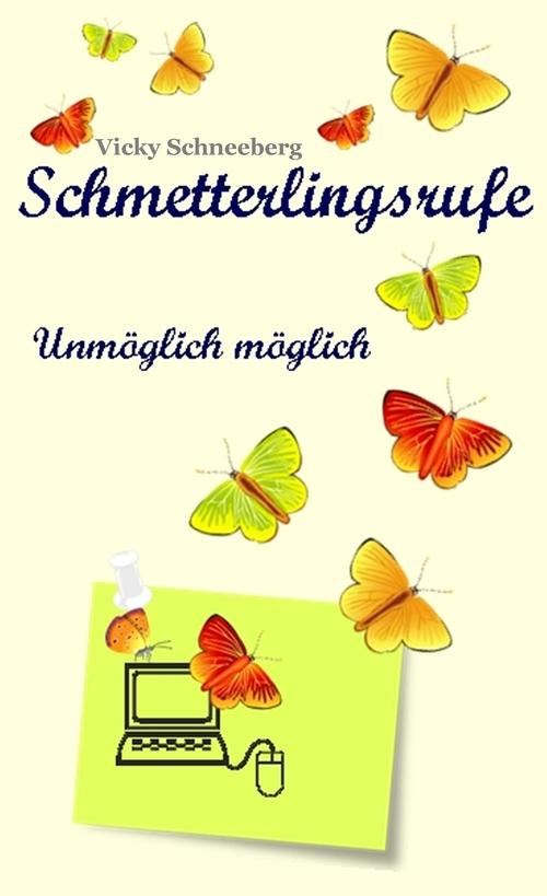 Schmetterlingsrufe als eBook Download von Vicky...