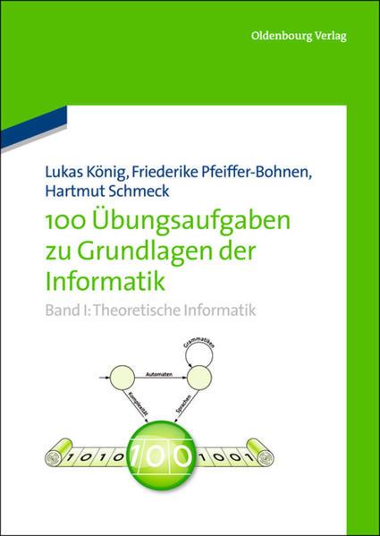 100 Übungsaufgaben zu Grundlagen der Informatik...