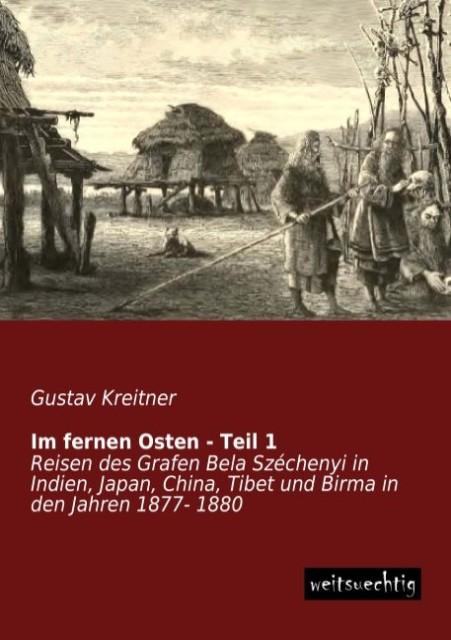Im fernen Osten - Teil 1 als Buch von Gustav Kr...