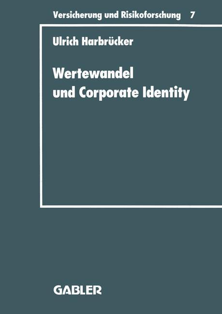 Wertewandel und Corporate Identity als Buch von...