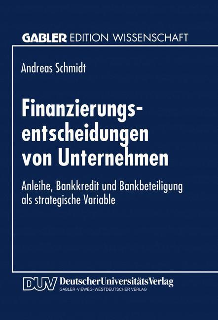 Finanzierungsentscheidungen von Unternehmen als...