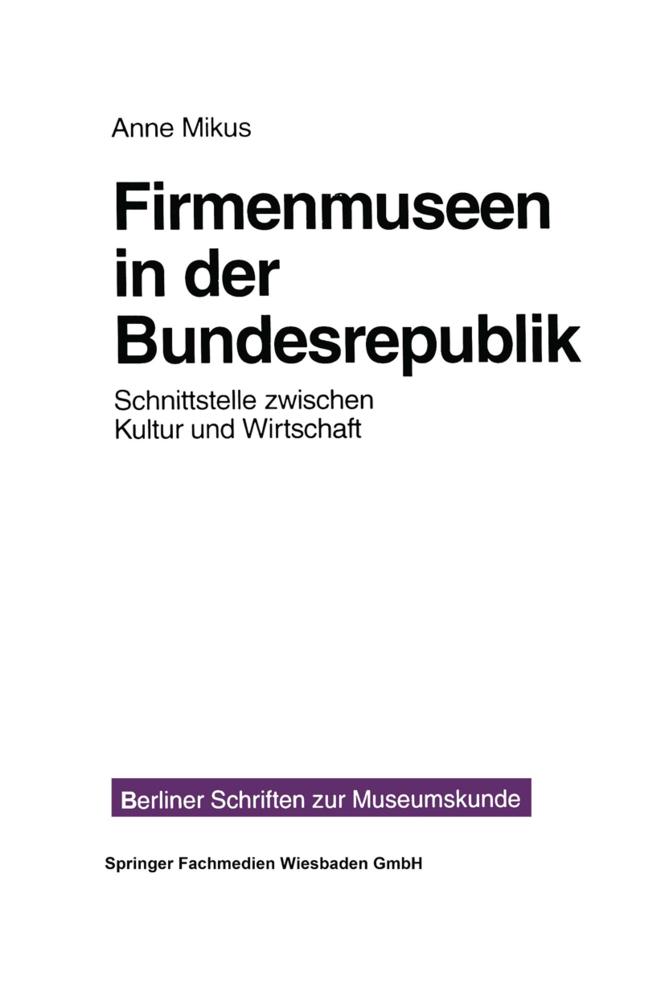 Firmenmuseen in der BRD als Buch von Anne Mikus