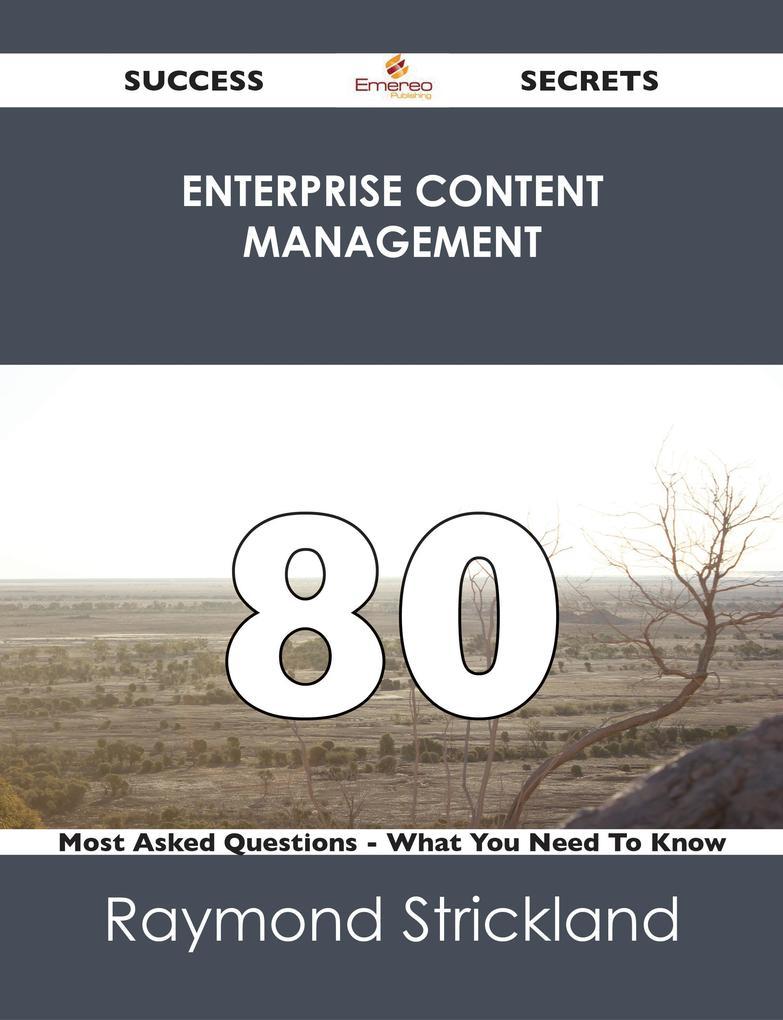 Enterprise Content Management 80 Success Secret...