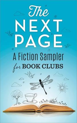 The Next Page: A Fiction Sampler for Book Clubs...