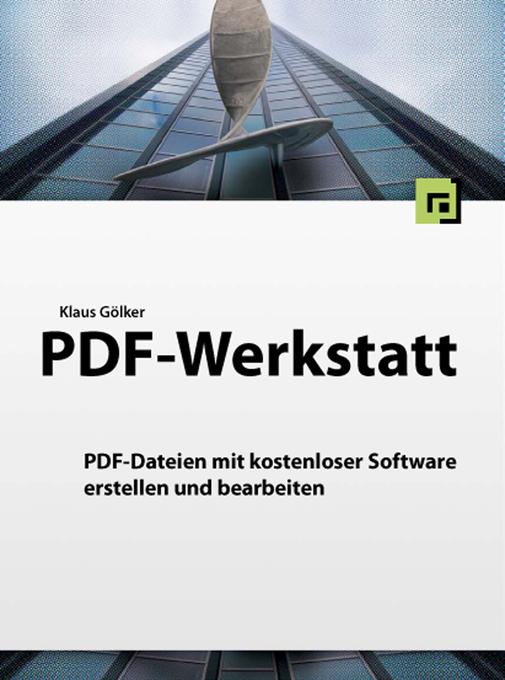 PDF-Werkstatt als eBook Download von Klaus Gölker