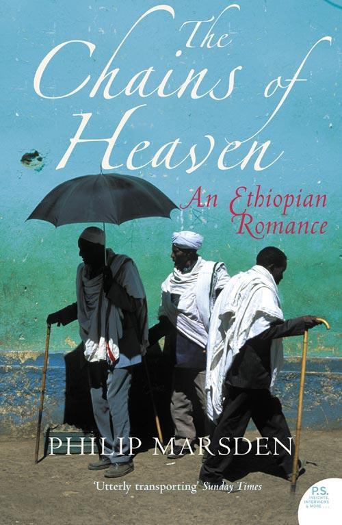 9780007343409 - Philip Marsden: The Chains of Heaven: An Ethiopian Romance als eBook Download von Philip Marsden - Buch