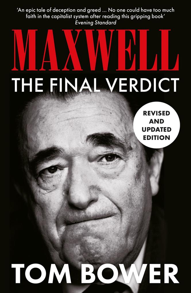 9780007394999 - Tom Bower: Maxwell: The Final Verdict (Text Only) als eBook Download von Tom Bower - كتاب