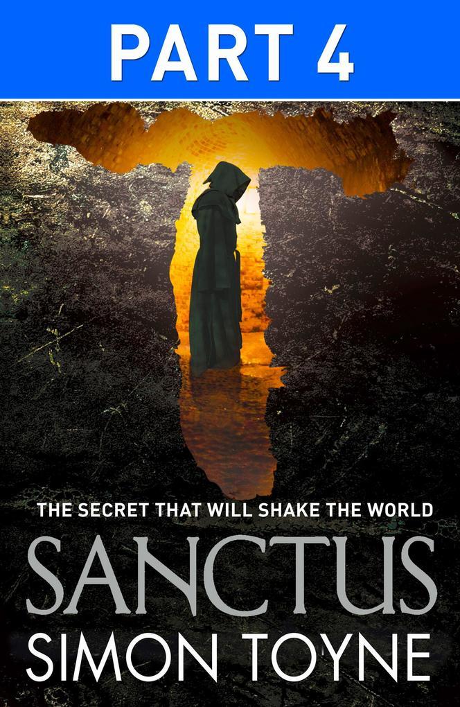 9780007521364 - Simon Toyne: Sanctus: Part Four als eBook Download von Simon Toyne - Buch