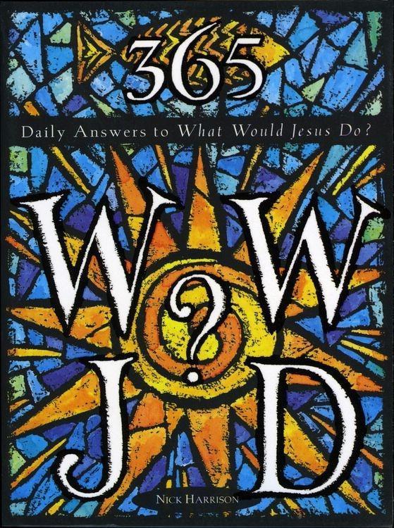 365 WWJD als eBook Download von Nick Harrison