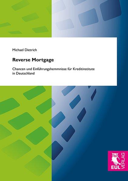 Reverse Mortgage als Buch von Michael Dietrich