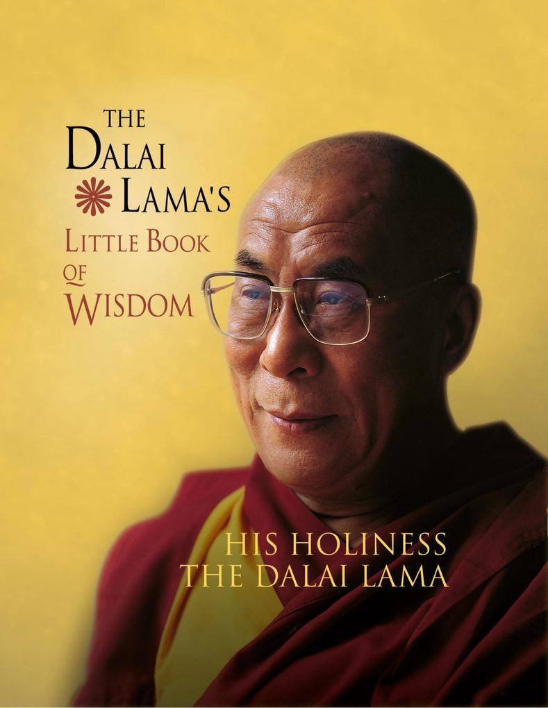 9780007524440 - His Holiness the Dalai Lama: The Dalai Lama´s Little Book of Wisdom als eBook Download von His Holiness the Dalai Lama - Buch