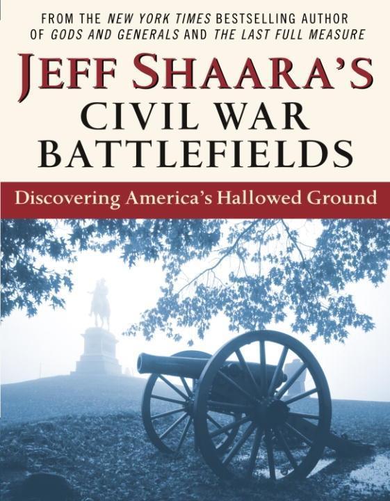 Jeff Shaara´s Civil War Battlefields als eBook ...