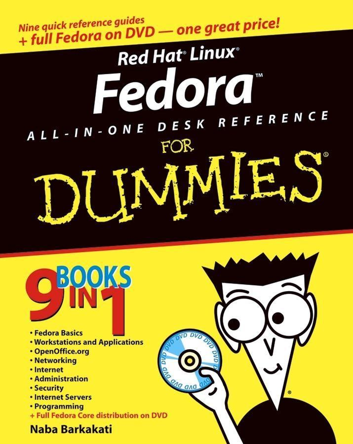Red Hat Linux Fedora All-in-One Desk Reference ...