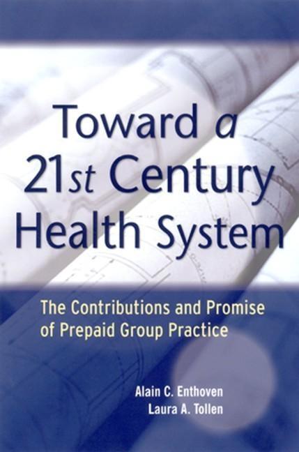 Toward a 21st Century Health System als eBook D...