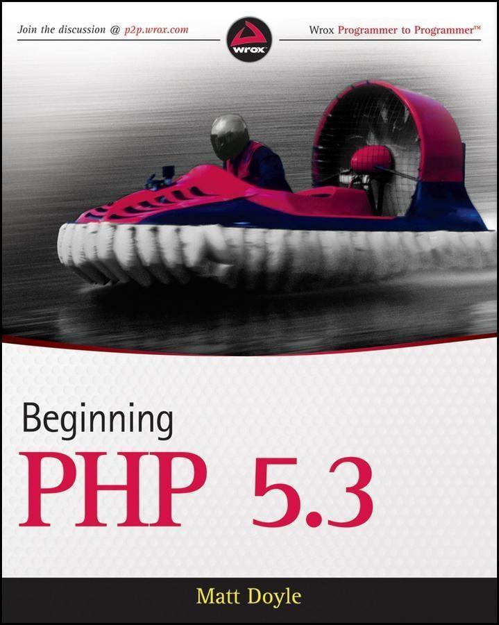 Beginning PHP 5.3 als eBook Download von Matt D...