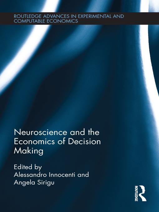 Neuroscience and the Economics of Decision Maki...