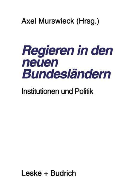 Regieren in den neuen Bundesländern als Buch von
