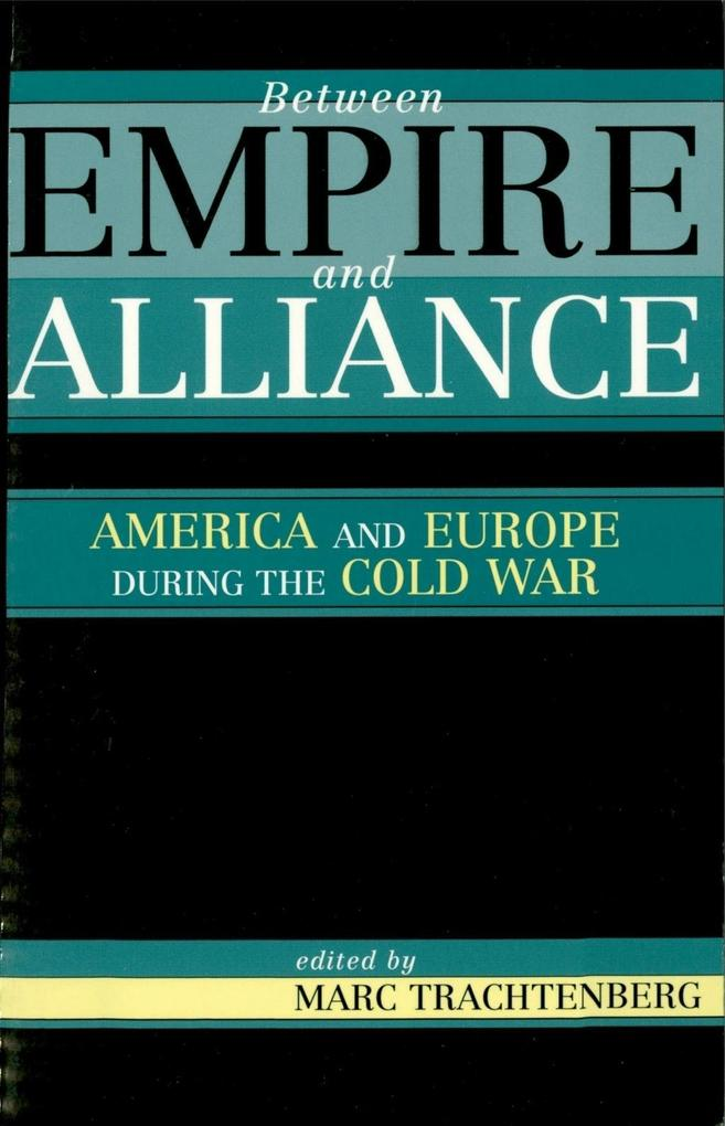 Between Empire and Alliance als eBook Download von