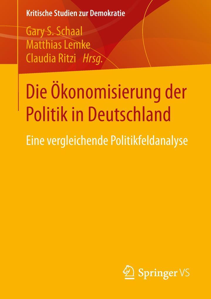 Die Ökonomisierung der Politik in Deutschland a...