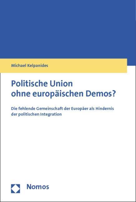 Politische Union ohne europäischen Demos? als B...