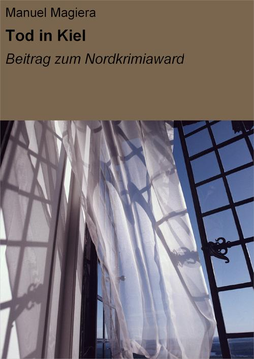 Tod in Kiel als eBook Download von Manuel Magiera