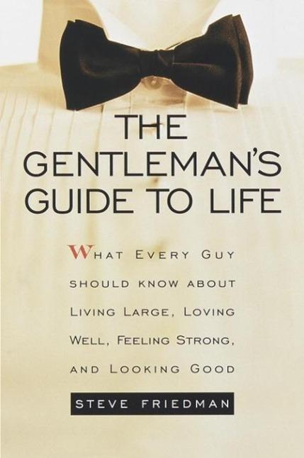 The Gentleman´s Guide to Life als eBook Downloa...