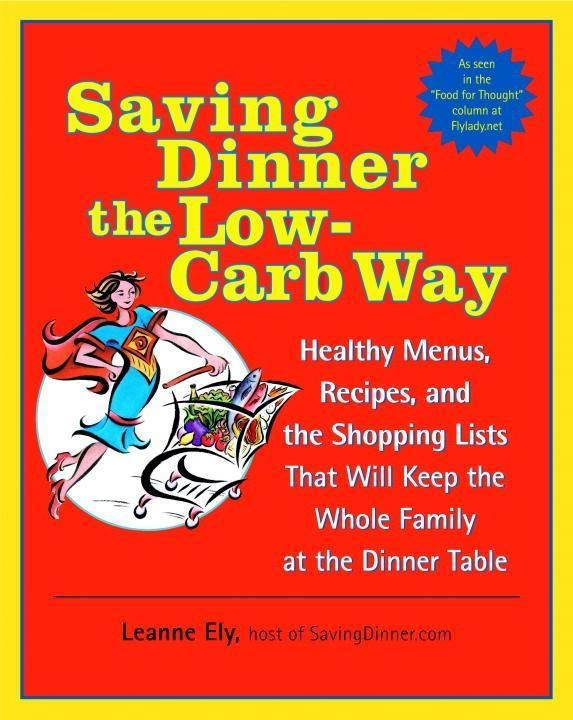 Saving Dinner the Low-Carb Way als eBook Downlo...