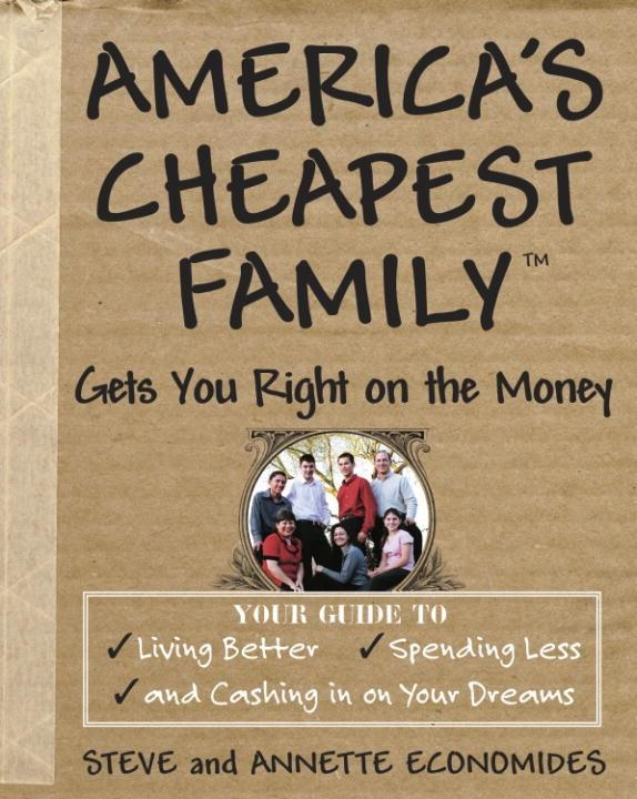 America´s Cheapest Family Gets You Right on the...