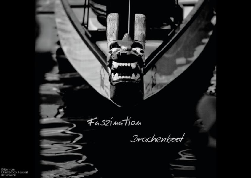 Faszination Drachenboot (Posterbuch DIN A2 quer...