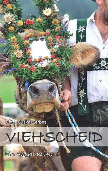 Viehscheid als Buch von Peter Suska-Zerbes