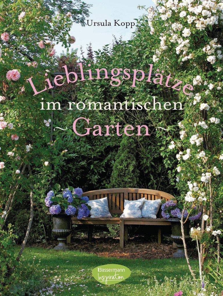 Lieblingsplätze im romantischen Garten als eBoo...