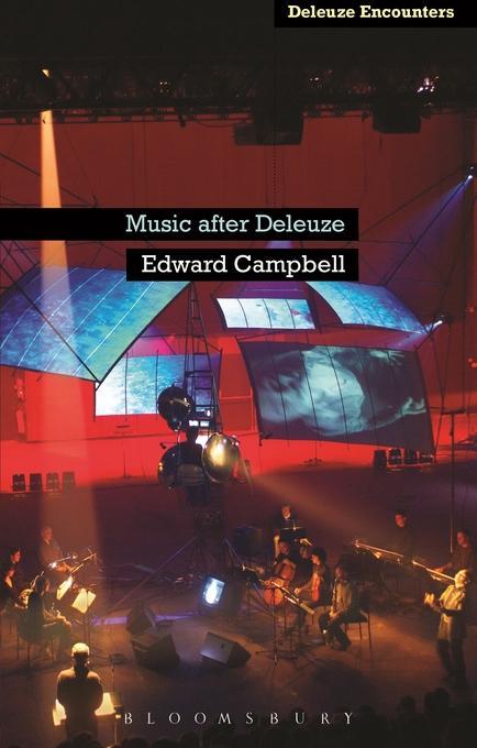 Music After Deleuze als eBook Download von Edwa...